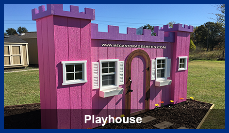 Mega Storage Sheds | Playhouse